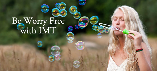 Be Worry Free with IMT